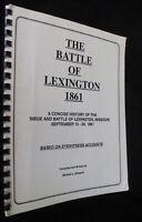 Battle of Lexington Missouri 1861 Civil War Concise History Eyewitness Accounts