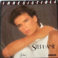 Vinyl-Single Stephanie - Irresistible/Ouragan  (1986) Guter Zustand