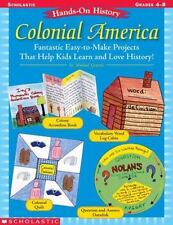 Hands-On History: Colonial America: Fantastic Easy-to-Make Projects That Help
