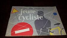 CE QUE DOIT SAVOIR LE JEUNE CYCLISTE - Code de la route 1955 - Cyclisme