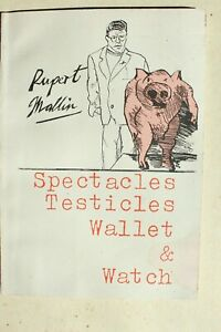 SPECTACLES TESTICLES WALLET & WATCH RUPERT MALLIN POET FIRST EDITION