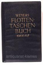 Weyers Flottentaschenbuch 1966 / 67      48. Jahrgang