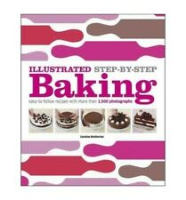 Illustrated Step-By-Step Baking [ ILLUSTRATED STEP-BY... by Bretherton, Caroline
