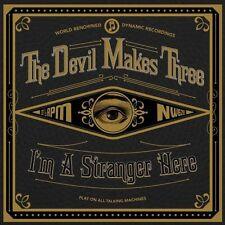 The Devil Makes Three - I'm a Stranger Here [New CD]