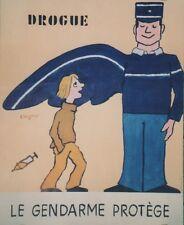 """""""DROGUE LE GENDARME PROTEGE"""" Affiche originale entoilée SAVIGNAC 1995 53x64cm"""