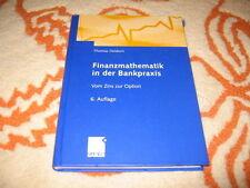 Finanzmathematik in der Bankpraxis, vom Zins zur Option, Heidorn, 6. Auflage
