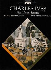 CHARLES IVES-FIVE VIOLIN SONATAS-STEPNER & KIKPATRICK-MM STEREO 20056/7 1982-EX