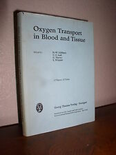 Oxygen Transport in Blood and Tissue by Lubbers/Taft/Thews/Witzleb (1968,HC,DJ)