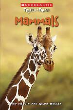 Mammals by Melvin Berger, Gilda Berger (Paperback / softback)