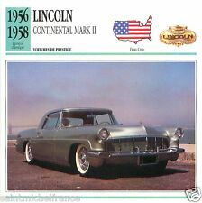 LINCOLN CONTINENTAL MARK II 1956 1958 CAR VOITURE UNITED STATES CARTE CARD FICHE