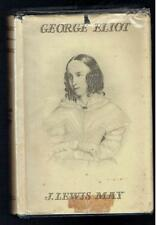 May, J Lewis; George Eliot. A Study. Cassell 1930 Fair