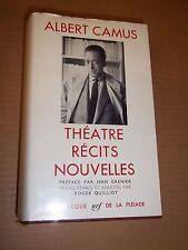 "ALBERT CAMUS ""THEATRE, RECITS, NOUVELLES"" BIBLIOTHEQUE DE LA PLEIADE (1962) TBE"