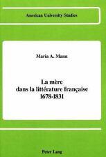 La mère dans la littérature française 1678-1831 (American University S-ExLibrary