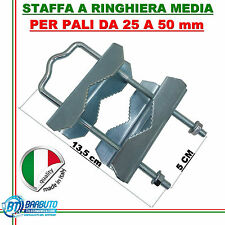ZANCA A RINGHIERA MEDIA PER PALI DA 25 A 50 mm
