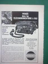 8/1972 PUB SOUTHCOM EMETTEUR RECEPTEUR MILITAIRE PATROLPHONE SC120 FRENCH AD