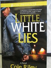 Little White Lies by Cole Riley new from Zane Presents hardcover