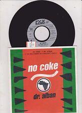 "7"" DR.ALBAN * No Coke (MINT-) RAP/HIP-HOP REGGAE"