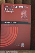 Der 11. September - Ursachen und Folgen. Studium Generale Uni Heidelberg