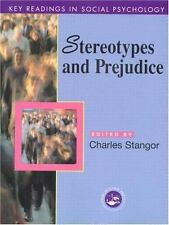Key Readings in Social Psychology: Stereotypes and Prejudice : Essential...