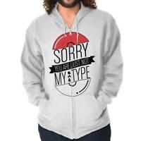 Sorry Youre Not Type Funny Trainer Gamer Geek Adult Zip Hoodie Jacket Sweatshirt