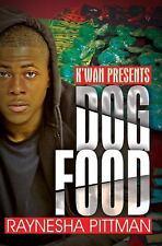 DOG FOOD - PITTMAN, RAYNESHA - NEW PAPERBACK BOOK