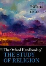 The Oxford Handbook of the Study of Religion by Oxford University Press (Hardback, 2016)
