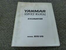 Yanmar Model B15 Hydraulic Excavator Shop Service Repair Manual Book