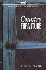 Antique Country Furniture - Identification Styles Types / Scarce Book + Values