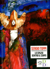 NPE - Nicola Pesce Editore - Lo Spazio Dentro il Corpo - Sergio Toppi - Nuovo !!