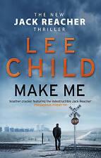 Make Me By Lee Child - Jack Reacher Thriller