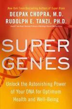 Super Genes: Unlock the Astonishing Power of Your DNA for Optimum...  (ExLib)