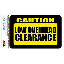 Caution Low Overhead Clearance SLAP-STICKZ™ Premium Laminated Sticker Sign