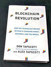 Blockchain Revolution: Technology Behind Bitcoin Changing Money Business World