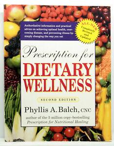 PRESCRIPTION FOR DIETARY WELLNESS PHYLLIS A. BALCH LIBRO EDIZ USA 2003 ML3 73019