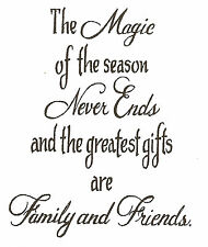 The Magic Of The Season Greeting, Wood Mounted Rubber Stamp NORTHWOODS - E9341