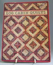 Log Cabin Quilts Instructions For Different Types of Log Cabin Quits