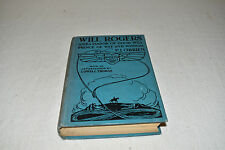 WILL ROGERS PRINCE OF WIT & WISDOM 1ST EDITION 1935 P. J. O'Brien CLOTHBOUND!