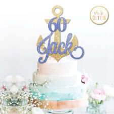 Custom Anchor Cake Topper Glitter Topper Anchor Cake Personalised Age nautical