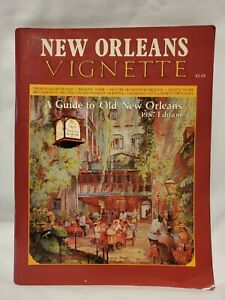 Guide to Old New Orleans Vignette 1987 Map History Recipes Shopping Magazine