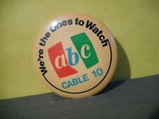 ABC Cable 10 Pinback,We're the Ones to Watch,Alberta Canada,Television,TV