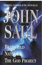 Brainchild; Nathaniel; and the God Project by John Saul (1995, Hardcover)