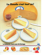 Publicité Advertising 107  1984   fromage de Hollande  le Gouda
