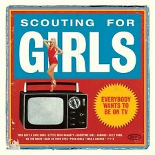 SCOUTING FOR GIRLS-EVERYBODY WANTS TO BE ON TV-CD NUOVO