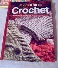 From Knit to Crochet - How to get the look & feel of knitting with crochet!  NEW