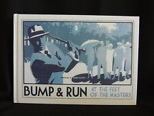 BUMP & RUN-AT THE FEET OF THE MASTERS-BY ANDREW CROCKETT- SIGNED BY AUTHOR-GOLF