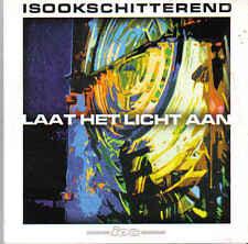 Is Ook Schitterend-Laat Het Licht Aan cd single