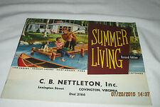 Summer Living Cottages CB Nettleton, Inc. 1953 - Cabins,Boat Houses, Piers