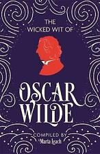 The Wicked Wit of Oscar Wilde, Leach, Maria, New