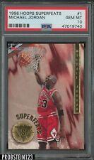 1996 NBA Hoops Superfeats #1 Michael Jordan Chicago Bulls HOF PSA 10