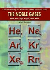 The Noble Gases: Helium, Neon, Argon, Krypton, Xenon, Radon (Understanding the E